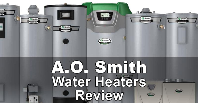 A.O. Smith Water Heaters Review | Water Heater Hub on mobile home storm windows, mobile home water heater venting, mobile home balcony, mobile home gas heaters, mobile home hot water, mobile home instant water heater, mobile home water heater installation, mobile home water heater elements, mobile home central air conditioning, intertherm mobile home water heater, mobile home approved water heaters, mobile home exterior light, mobile home water heaters 40 gallon, mobile home electric cooktop, mobile home electrical boxes, home depot electric wood stove heater, mobile home electric heat, mobile home aluminum siding, mobile home security system, mobile home electrical outlets,