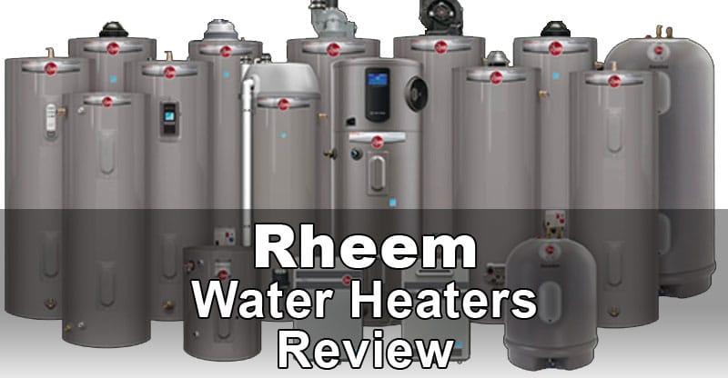 Rheem Water Heaters Review Water Heater Hub