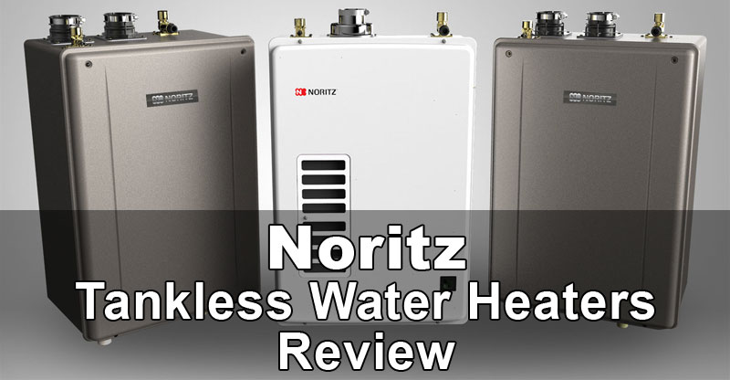 noritz tankless water heaters review | water heater hub