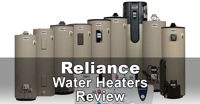 Reliance water heater review