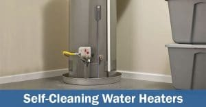 self cleaning water heater
